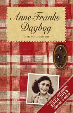 'Anne Franks Dagbog' – Jubilæumsudgave 70 år – 1944 – 2014 | Kultur For Unge